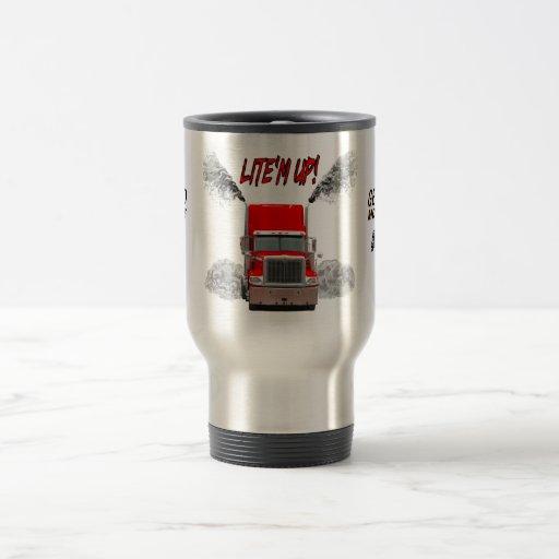 """Travel Mug with """"LITE'M UP!"""" design"""