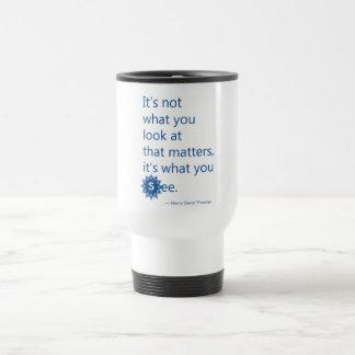 Travel Mug with Motivational Thoreau Quote