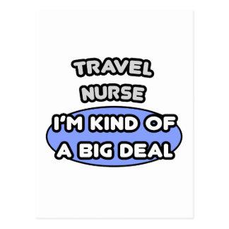 Travel Nurse ... I'm Kind of a Big Deal Postcard