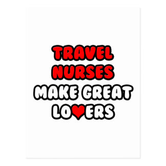 Travel Nurses Make Great Lovers Postcard