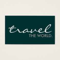 Travel The World. (color Customizable) Business Card at Zazzle