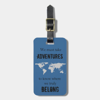 Travel to Belong Tag For Luggage
