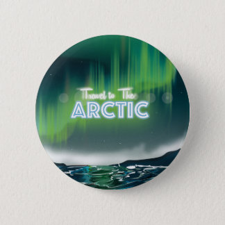 Travel to the Arctic Travel Poster Art Pinback Button