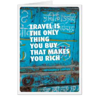 Travel vacation makes rich card