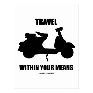 Travel Within Your Means (Motor Scooter) Post Cards