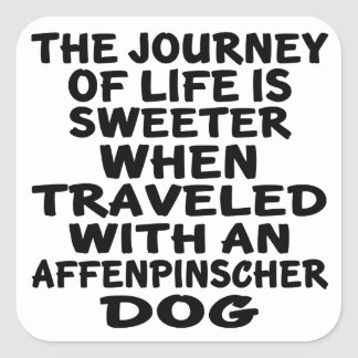 Traveled With A Affenpinscher Life Partner Square Sticker