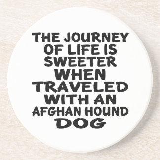 Traveled With A Afghan Hound Life Partner Sandstone Coaster
