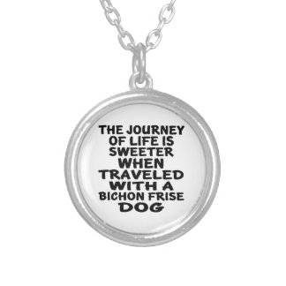 Traveled With A Bichon Frise Life Partner Silver Plated Necklace