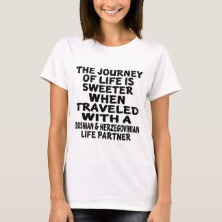Traveled With A Bosnian & Herzegovinian Life Partn T-Shirt