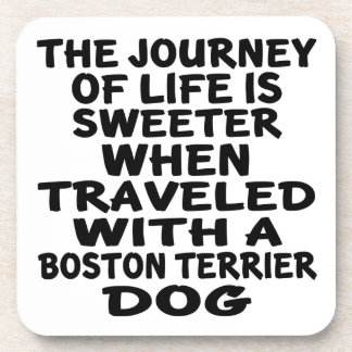 Traveled With A Boston Terrier Life Partner Drink Coaster