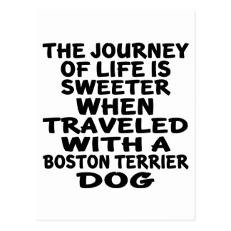 Traveled With A Boston Terrier Life Partner Postcard