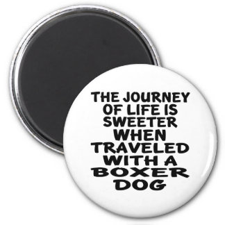 Traveled With A Boxer Life Partner Magnet