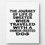 Traveled With A Chinese Crested Life Partner Plaque