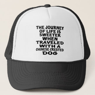 Traveled With A Chinese Crested Life Partner Trucker Hat