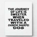 Traveled With A Chinese Sharpei Life Partner Plaque