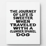 Traveled With A Clumber Spaniel Life Partner Plaque