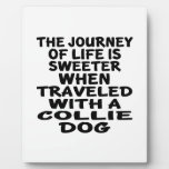 Traveled With A Collie Life Partner Plaque