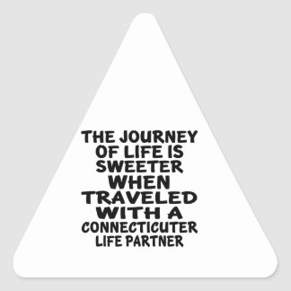 Traveled With A Connecticuter Life Partner Triangle Sticker