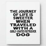 Traveled With A Curly-Coated Retriever Life Partne Plaque