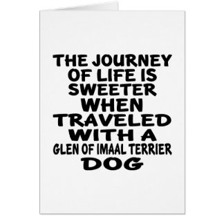 Traveled With A Glen of Imaal Terrier Life Partner Card