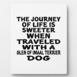 Traveled With A Glen of Imaal Terrier Life Partner Plaque