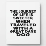 Traveled With A Great Dane Life Partner Plaque