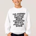 Traveled With A Great Dane Life Partner Sweatshirt