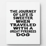 Traveled With A Great Pyrenees Life Partner Plaque