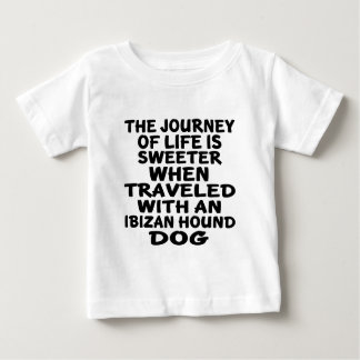 Traveled With A Ibizan Hound Life Partner Baby T-Shirt