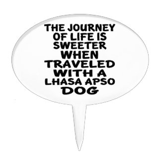 Traveled With A Lhasa Apso Life Partner Cake Topper