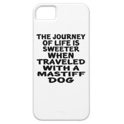 Traveled With A Mastiff Life Partner iPhone SE/5/5s Case