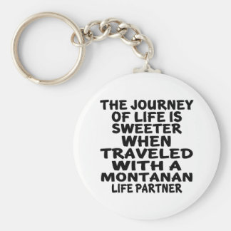 Traveled With A Montanan Life Partner Keychain
