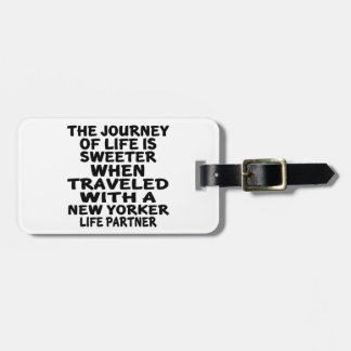 Traveled With A New Yorker Life Partner Bag Tag