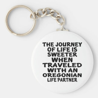 Traveled With A Oregonian Life Partner Keychain