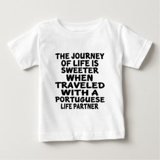 Traveled With A Portuguese Life Partner Baby T-Shirt