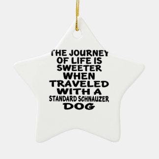 Traveled With A Standard Schnauzer Life Partner Ceramic Ornament