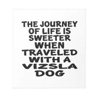 Traveled With A Vizsla Life Partner Notepad
