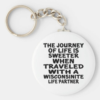 Traveled With A Wisconsinite Life Partner Keychain