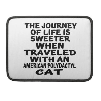 Traveled With American Polydactyl Cat Sleeve For MacBooks