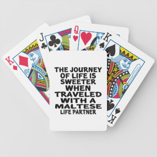 Traveled With An Maltese Life Partner Bicycle Playing Cards