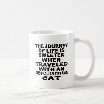 McTiffany Tiffany Aqua Traveled With Australian Tiffanie Cat Coffee Mug
