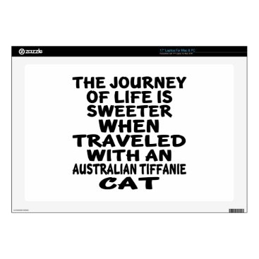 McTiffany Tiffany Aqua Traveled With Australian Tiffanie Cat Laptop Skin