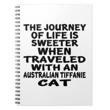 McTiffany Tiffany Aqua Traveled With Australian Tiffanie Cat Spiral Notebook