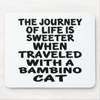 Traveled With Bambino  Cat Mouse Pad