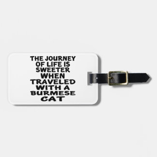 Traveled With Burmese Cat Bag Tag