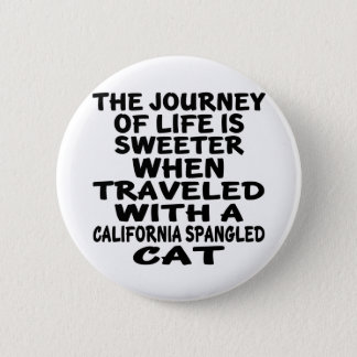 Traveled With California Spangled Cat Button