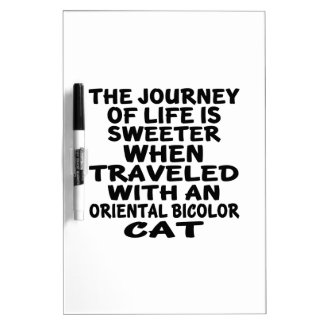 Traveled With Oriental Bicolor Cat Dry Erase Board