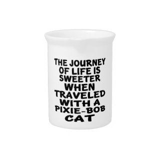Traveled With Pixie-Bob Cat Beverage Pitcher