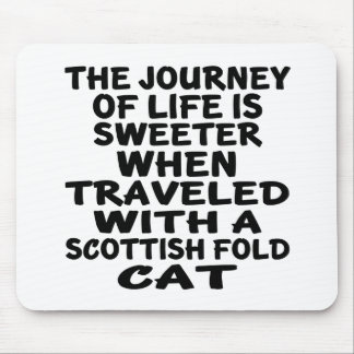 Traveled With Scottish Fold Cat Mouse Pad