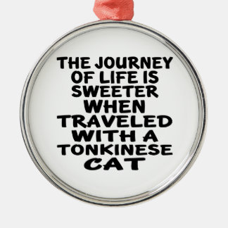 Traveled With Tonkinese Cat Metal Ornament